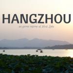 La mia gita di un giorno ad Hangzhou sulle rive del West Lake