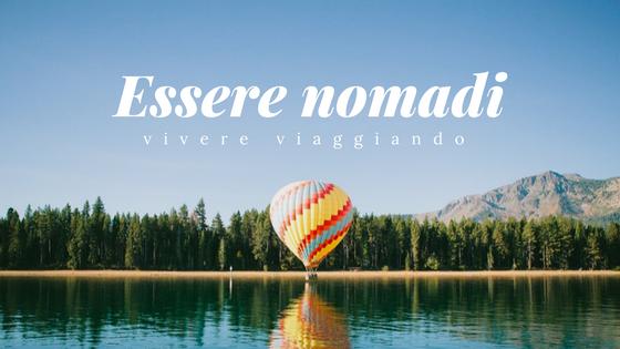 Essere nomadi: come lavorare e vivere viaggiando