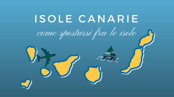 Come spostarsi fra le isole Canarie