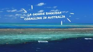 Grande Barriera corallina… in Australia!