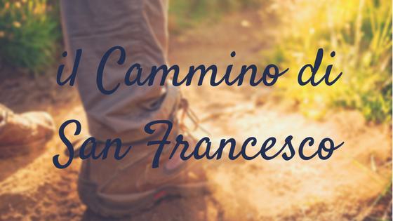 Il Cammino di San Francesco, viaggi a piedi nel cuore dell'Italia