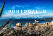 Viaggio in Portogallo: cosa vedere e visitare in vacanza