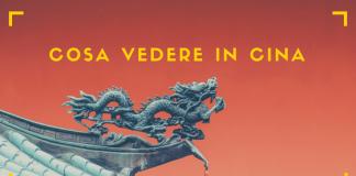 In viaggio in Cina, cosa vedere?