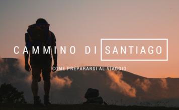 Come prepararsi al Cammino di Santiago