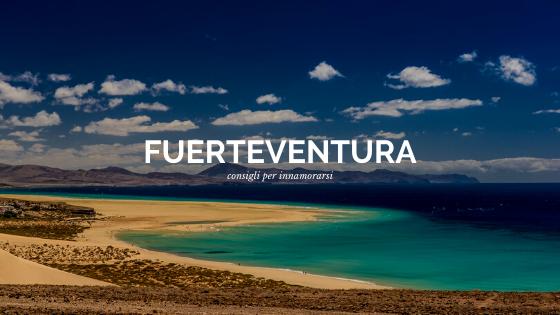 Consigli di vacanze a Fuerteventura
