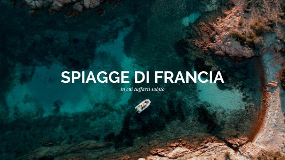 Guida alle migliori spiagge di Francia